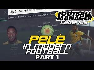 Legends in Football Manager : Pelé - Part 1