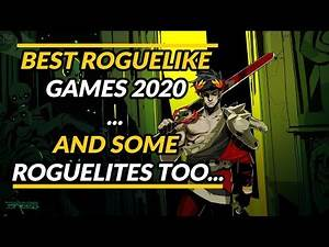 Best Roguelike Games 2020 ... and some roguelites too...