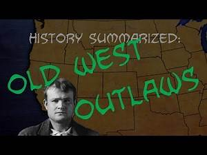 History Summarized: Old West Outlaws