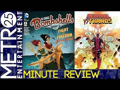 DC Comics Bombshells #2 | Deadpool vs. Thanos #1 | Metro Minute Review