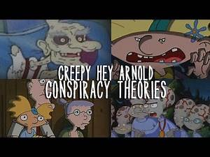 10 CREEPY Hey Arnold Conspiracy Theories That Could Be TRUE!