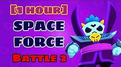 """[1 hour] Brawl Stars OST """"Space Force"""" Battle 2"""