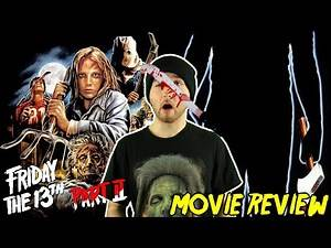 Friday the 13th Part 2 (1981) - Movie Review