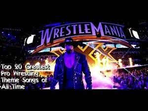 Top 20 Greatest Professional Wrestling Entrance Theme Songs