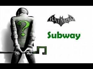 """Batman Arkham City"", ALL Riddler's challenges (trophy/secret/riddle) - Subway"