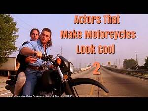 Actors That Make Motorcycles Look Cool - Part 2