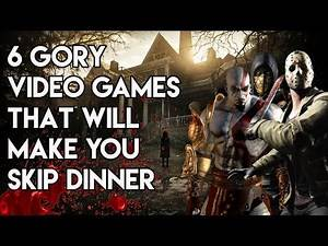 6 Gory Video Games That Will Make You Skip Dinner