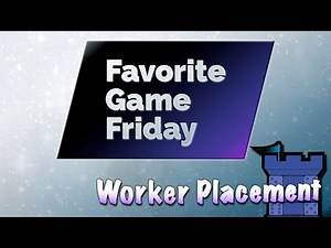 Favorite Game Friday Worker Placement