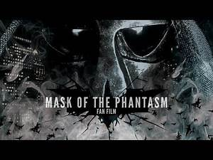 Batman Mask of the Phantasm Short Fan Film