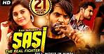 Sasi The Real Fighter (Sashi) 2021 NEW Released Hindi Dubbed Movie   Surabhi   New South Movie 2021