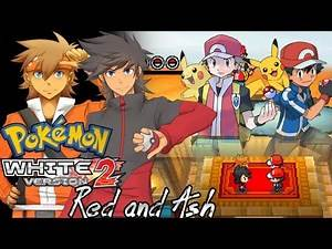 Pokemon White 2 Hack: Vs. Red and Ash