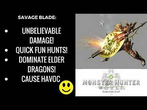 Monster hunter World: top tier Charge Blade build!