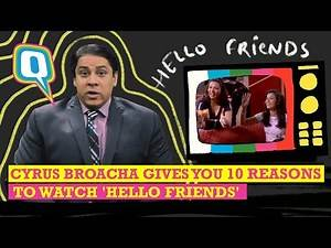 Can Cyrus Broacha Convince You To Watch 'Hello Friends'? | The Quint