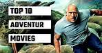 Top 10 Adventure Movies In Hollywood    2020