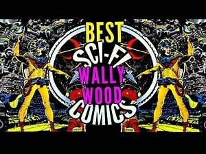 Wally Wood Sci-Fi EC Comics & colloquy + Art show Micro-documentary | WEIRD SCIENCE FICTION #AtomAge