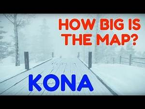 HOW BIG IS THE MAP in Kona? Talk About the Map Size