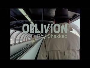 OBLIVION 🎥 Album Version   Roy Shakked
