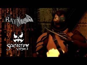 Batman Arkham City: Scarecrow V2