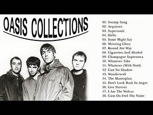 Oasis Greatest Hits Full Album 🔥 Best Songs of Oasis🔥 Oasis Playlist 2020 🔥 Oasis Collection New
