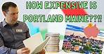 How EXPENSIVE is Portland Maine - The ACTUAL cost of living in Portland Maine