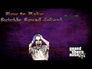 Grand Theft Auto V: How to make Suicide Squad's Joker!