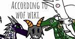 According To WOF Wiki...