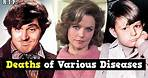 Actors and Actresses Who Died of Various Diseases