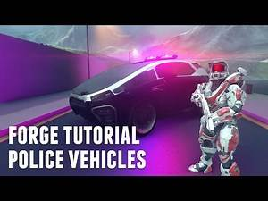 Halo 5 | Forge Tutorial - Police Vehicles (Aesthetics)