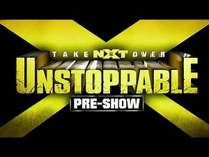 Watch NXT TakeOver: Unstoppable, LIVE on WWE Network tonight!