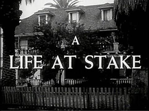 A Life at Stake (1954) [Film Noir] [Drama]