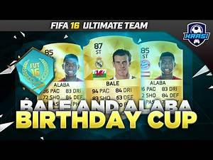 STRIKER (ST) BALE ST ALABA ARE AMAZING! / FIFA 16 ULTIMATE TEAM / FUT BIRTHDAY CUP