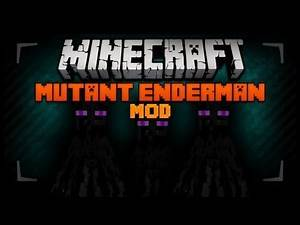 Minecraft Mod Spotlight - MUTANT ENDERMAN ! 1.9 - THE WORST OF THEM ALL !!