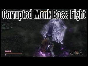 Sekiro Shadows Die Twice Corrupted Monk Boss Fight