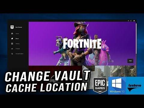 How to Change Vault Cache Location in the New Epic Games Launcher