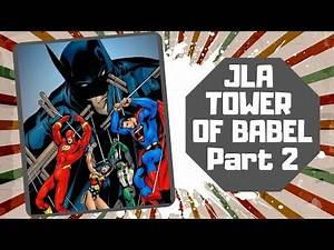 JLA - Tower of Babel (Part 2) DC Graphic Novels Collection - ComicBook Review #011
