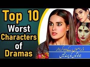 Top 10 Worst Character of Pakistani Dramas | Pak Drama TV | Annoying Characters of Pakistani Dramas