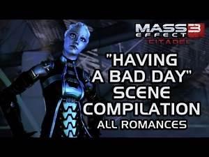 "Mass Effect 3 Citadel DLC: ""Having a bad day"" scene compilation (all romances)"