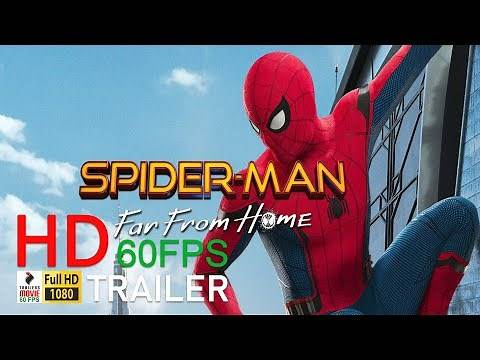 SPIDER MAN FAR FROM HOME Official trailer 2019 60FPS