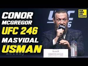 "Conor McGregor on Jorge Masvidal, Roasts Kamaru Usman's ""Sniff The Jockstrap Style"" | UFC 246"