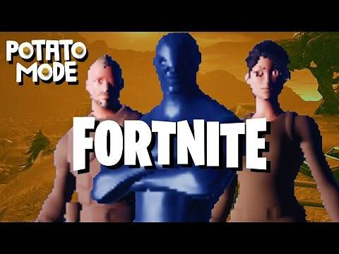 We Turn Fortnite's Graphics Into An Absolute Mess | Potato Mode