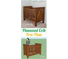 Free woodworking plans for crib Video
