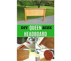 How to build a queen size wooden headboard Video