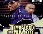 Timbaland & Magoo