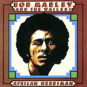 African Herbsman Bob Marley Y The Wailers