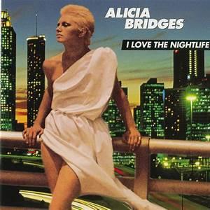 Alicia Bridges - I Love The Nightlife