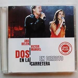 Ana Belen Y Victor Manuel Dos En La Carretera