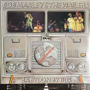 Babylon By Bus Live Bob Marley Y The Wailers
