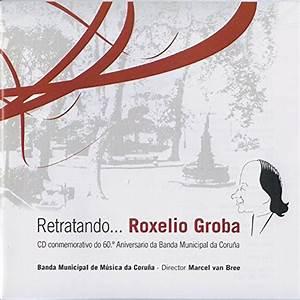 Banda Municipal de A Coruña & Marcel van Bree