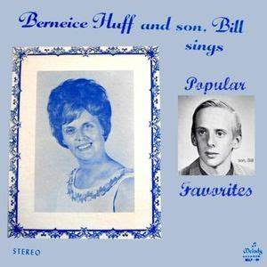 berneice-huff-and-son-bill-sings-popular-favorites