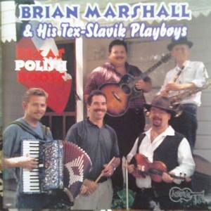 Brian Marshall & His Tex-Slavic Playboys